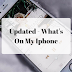 Updated What's On My Iphone!