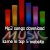 Mp3 Songs And Music Download Karne Ke Liye Top 5 Website