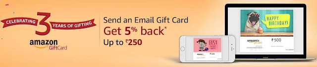5% Cashback on purchase of Amazon Email Gift Cards* Max cashback up to ₹250