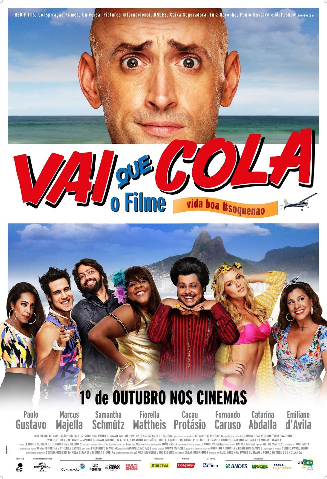 Vai Que Cola – O Filme Nacional 2015