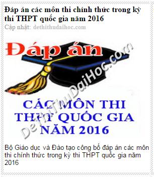 dap an chinh thuc cac mon thi dai hoc nam 2016