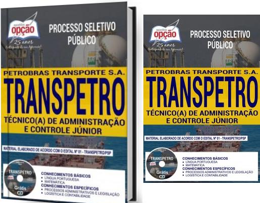 apostila da Transpetro Técnico de Administração e Controle Júnior contempla.