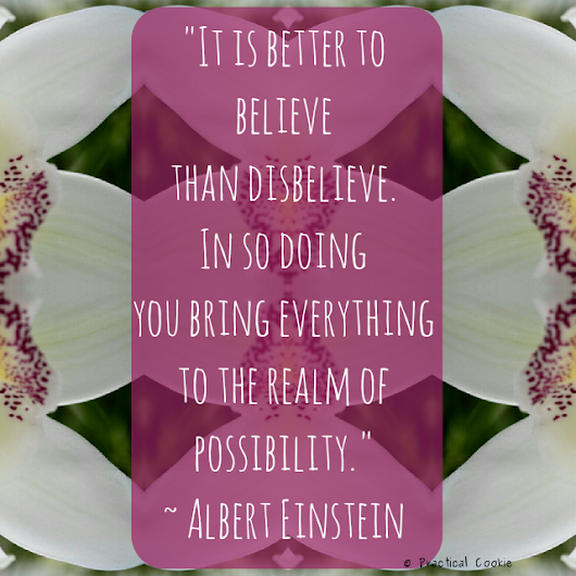 Quote #13: It Is Better To Believe