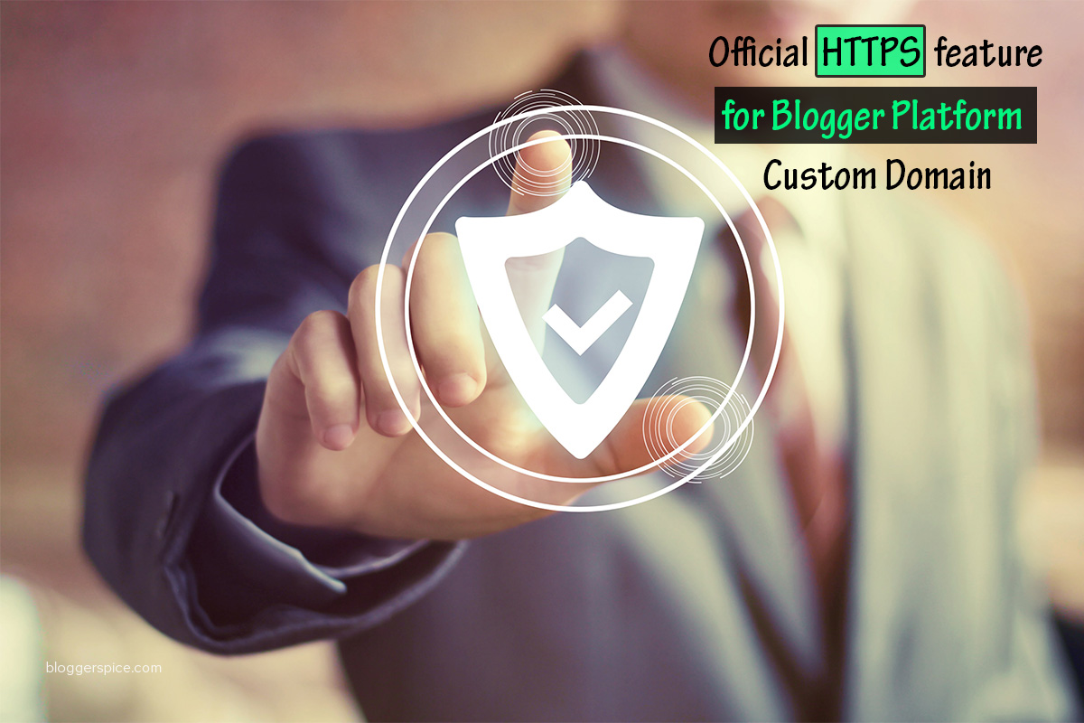 Official HTTPS feature for Custom Domain in Blogger Platform