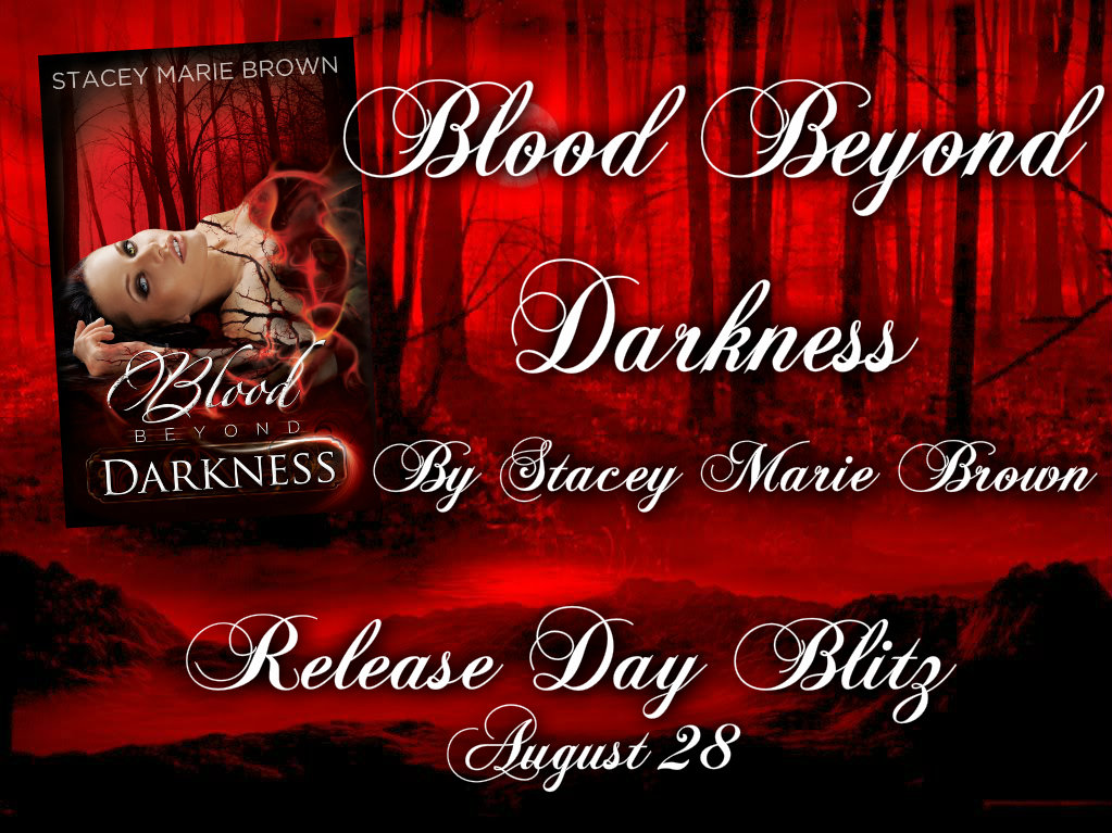 Blood Beyond Darkness Release Day with Giveaway and MORE!!