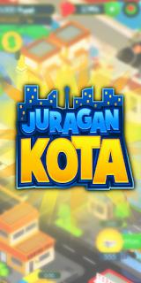 Juragan Kota MOD Apk Update Terbaru