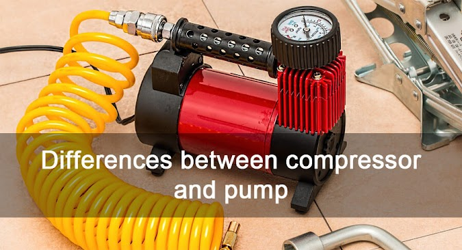 Differences Between Compressor And Pump. How Does A Compressor Differ From The Pump?