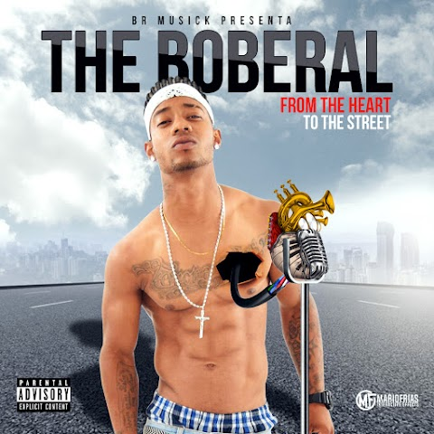 The Boberal - Cover / From The Heart To The Street (El Album)