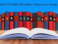 Soal UTS SMP/MTs Kelas 8 Semester 2/Genap
