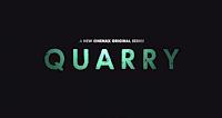 Quarry (1x Poster