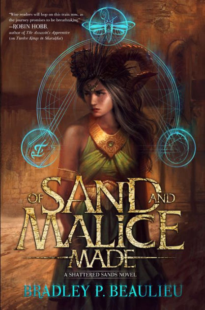 "Click Here To Order ""Of Sand & Malice"" by Bradley Beaulieu!!!"