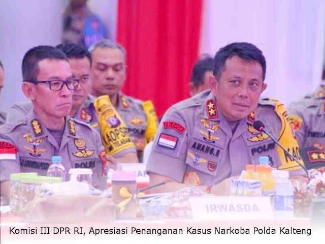 Komisi III DPR RI, Apresiasi Penanganan Kasus Narkoba Polda Kalteng