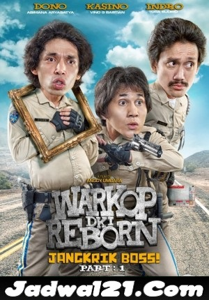 Film WARKOP DKI REBORN JANGKRIK BOSS: PART 1 2016