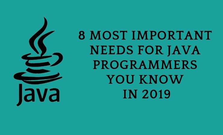 8 Most Important Things Java Programmers Should Know in 2019