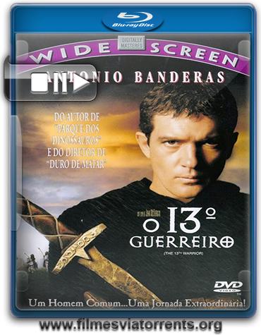 O 13º Guerreiro (The 13th Warrior) Torrent - BluRay Rip 1080p Legendado (1999)
