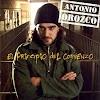 Especial Antonio Orozco | El principio del comienzo