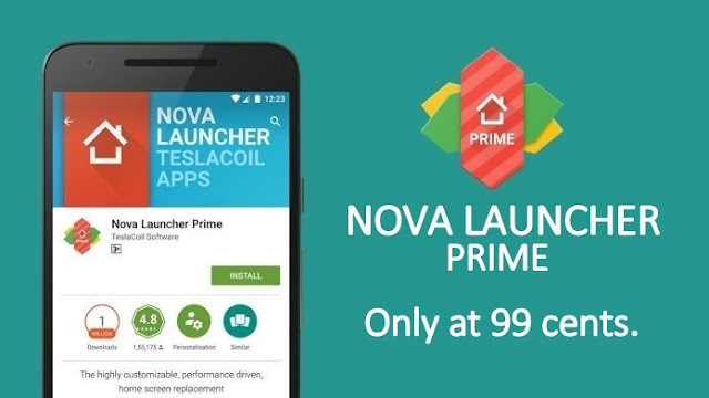 Play Store Discount Offer: Get Nova Launcher Prime in just 99Cents