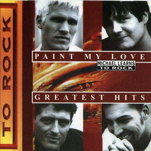 Michael Learns to Rock - Paint My Love - Greatest Hits [mp3
