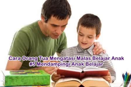 Cara Orang Tua Mengatasi Malas Belajar Anak