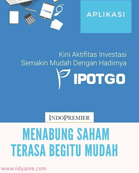 aplikasi ipotgo menabung saham terasa mudah