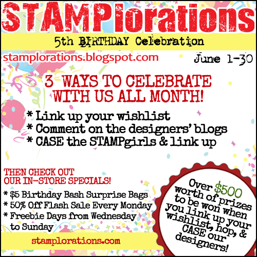 Stamplorations 5th Birthday Celebration