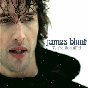 James Blunt You're Beautiful 2005