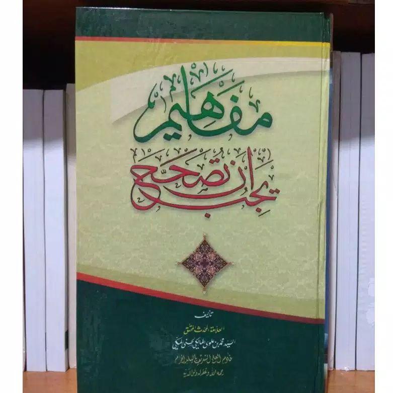 Grosir Kitab Mafahim Yajibu an Tushohhah Asli di Tulungrejo Kab. Malang