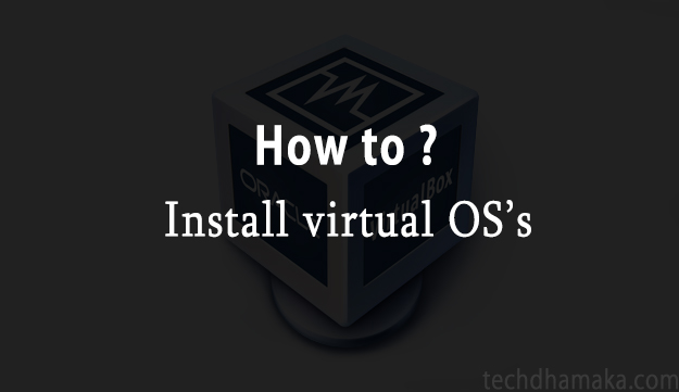 install any os in virtual box