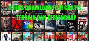 Daftar 6 Situs Download Film Gratis, Terbaik dan Terlengkap