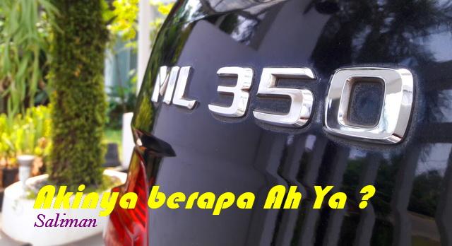 kembali lagi dengan saya Saliman yang akan berbagi kebaikan seputar dunia otomotif Indone Aki Untuk Mercedes Benz ML 350