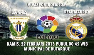 Prediksi Leganes vs Real Madrid 22 Februari 2018