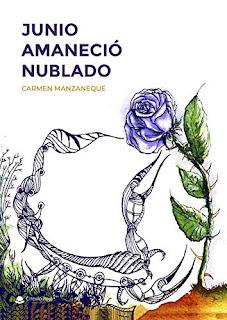 «Junio amaneció nublado» de Carmen Manzaneque