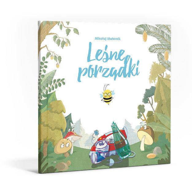 katarzyna urbaniak ilustracje dla dzieci ochrona środowiska segregacja leśne porządki segregacja edukacyjna książka las abrys