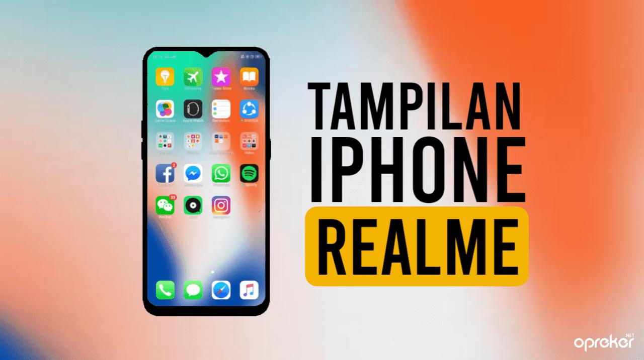 Cara Mengubah Tampilan Realme menjadi Iphone