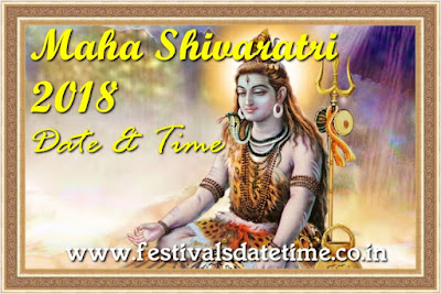 Maha Shivaratri 2018 Date & Time in India - महाशिवरात्रि 2018 समय और तारीख - মহা শিভরাত্রি 2018 সময় আর তারিখ