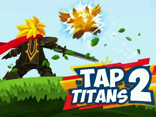 Tap Titans 2 Idle Clicker Game