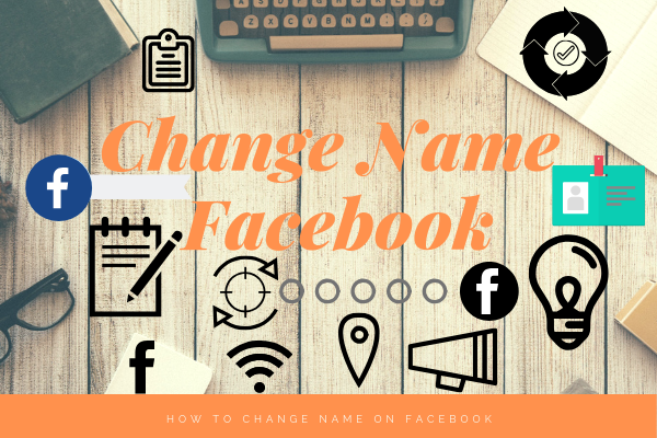 Facebook Change Name<br/>