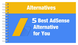 5 Best Google Adsense Alternatives