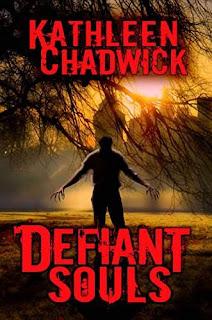 Defiant Souls - horror by Kathleen Chadwick