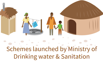 Schemes launched by Ministry of Drinking water & Sanitation