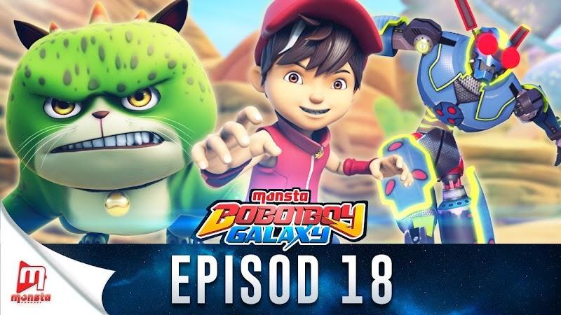 BoBoiBoy Galaxy Episode 18 - Dendam A.B.A.M