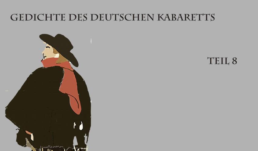 Gedichte Und Zitate Fur Alle Gedichte Fur Das Kabarett Teil 8