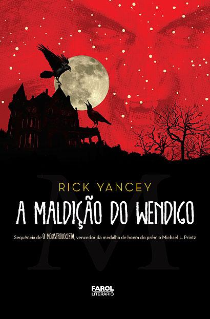 """News: Capa do livro """"A Maldicao do Wendigo"""", de Rick Yancey 6"""