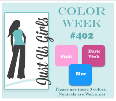 Just Us Girls #402 - Color Week