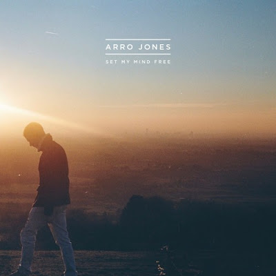 "Arro Jones Unveils New Single ""Set My Mind Free"""