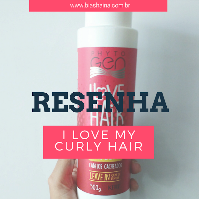 Resenha do Creme Phytogen I Love My Curly Hair da Kert
