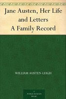 Book cover: Jane Austen, Her Life and Letters A Family Record