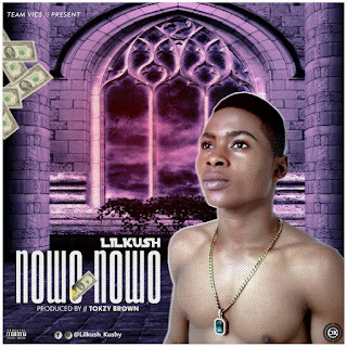 [EXCLUSIVETRENDS] DOWNLOAD NOWO NOWO BY LIL KUSH