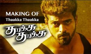 Making of Thaakka Thaakka   Vikraanth, Arya, Vishal, Vishnu   New Tamil Movie