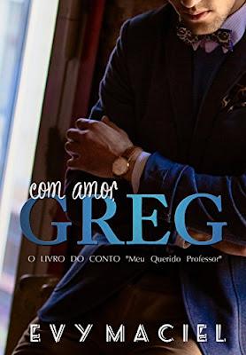 Com amor, Greg - Evy Maciel